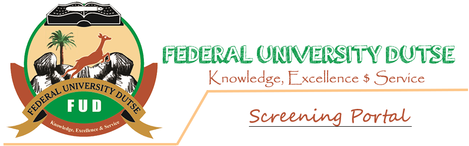 Federal University Dutse post utme portal - Federal University Dutse (FUD) Post UTME / DE Screening Form for 2020/2021 Academic Session