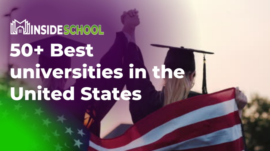 50 Best universities in the United States - 50+ Best universities in the United States