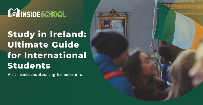 Study in Ireland  Ultimate Guide for International Students - Study in Ireland 2021: Ultimate Guide for International Students