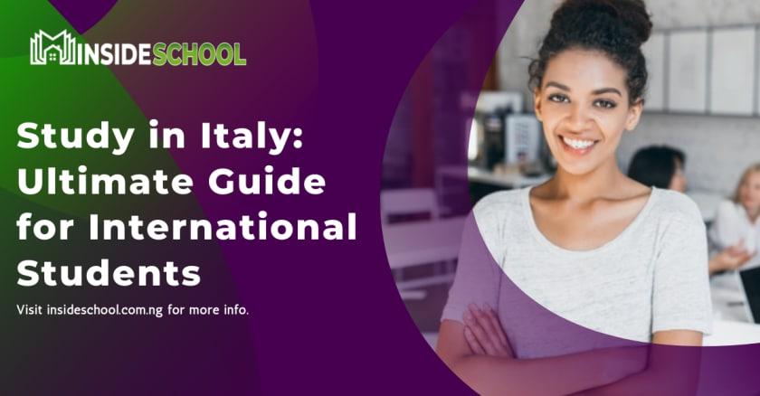 Study in Italy  Ultimate Guide for International Students - Study in Italy 2021: Ultimate Guide for International Students