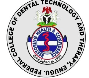 Federal School of Dental Technology & Therapy Enugu (FEDCODTTEN) Admission List for 2020/2021 Academic Session[ ND & Degree ]