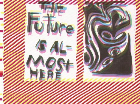 The Future Is Almost Here 3, Jefre Harwoods. 2011