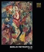 Berlin Metropolis, presso Neue Galerie, New York