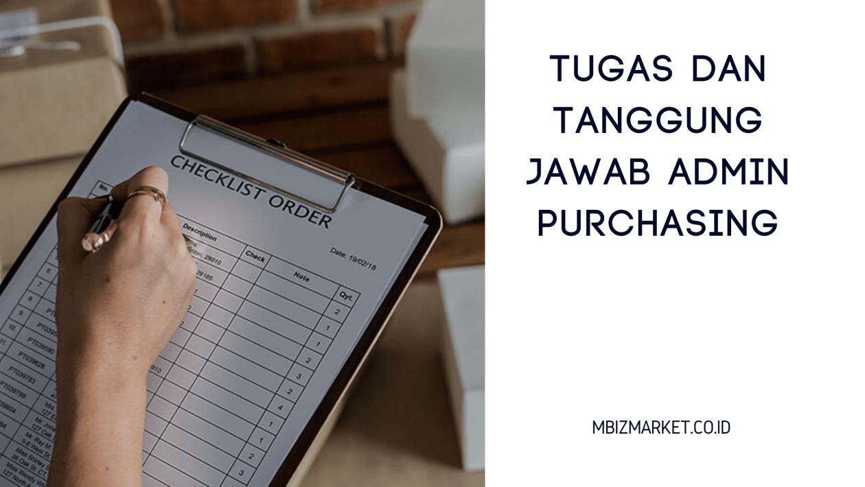 Tugas dan Tanggung Jawab Admin Purchasing
