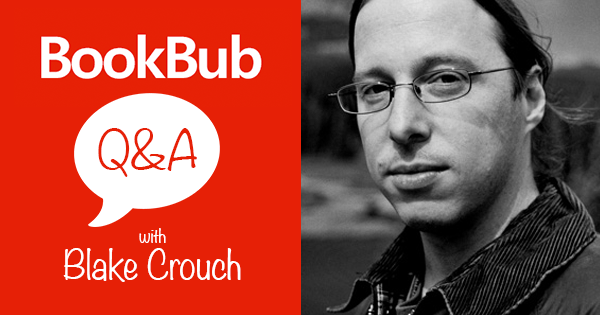 BookBub Interview with Blake Crouch