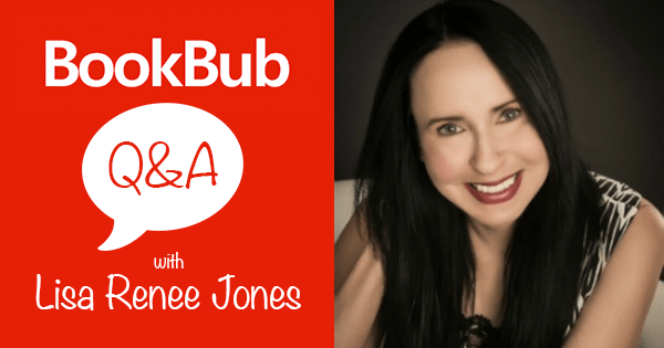 BookBub Q&A With Author Lisa Renee Jones