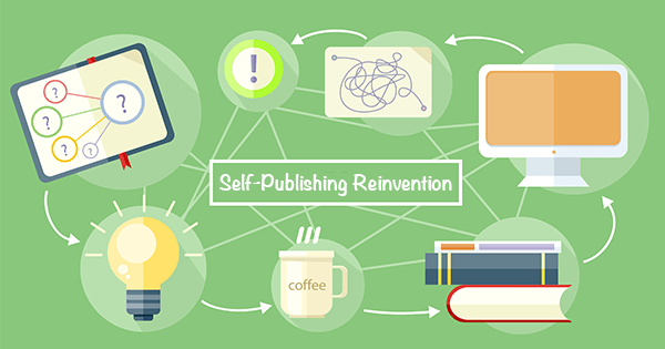 Self-Publishing Reinvention