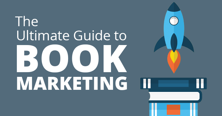 The Ultimate Guide to Book Marketing