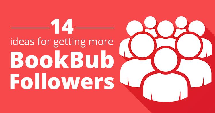 Ideas for Getting More BookBub Followers