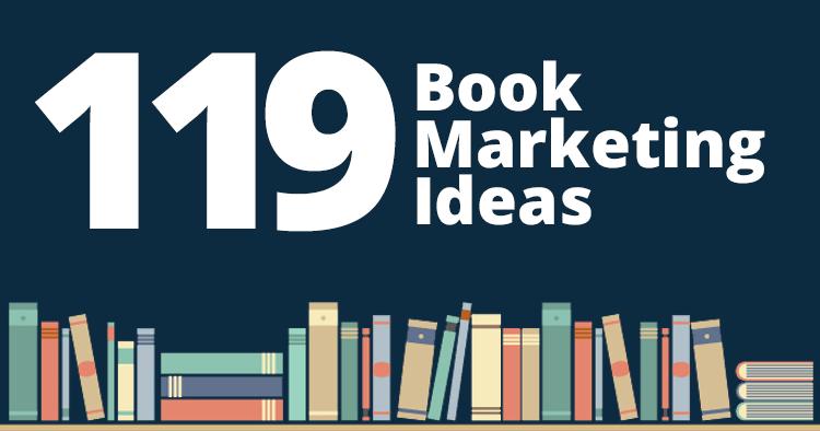 119 Book Marketing Ideas