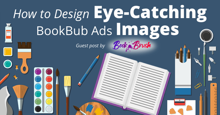 How to Create Eye-Catching BookBub Ads Images