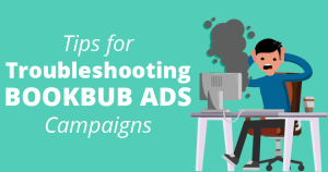 Tips for Troubleshooting BookBub Ads Campaigns