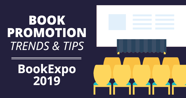 7 Book Promotion Trends & Tips from BookExpo 2019
