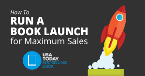 How to Run a Book Launch for Maximum Sales