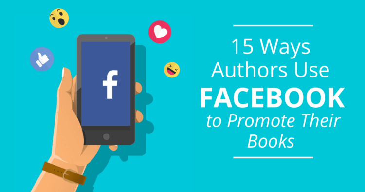 Ways Authors Use Facebook to Promote Their Books Feature