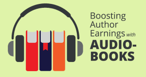 Boosting Author Earning with Audiobooks