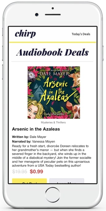 Arsenic in the Azaleas Dale Mayer chirp deal