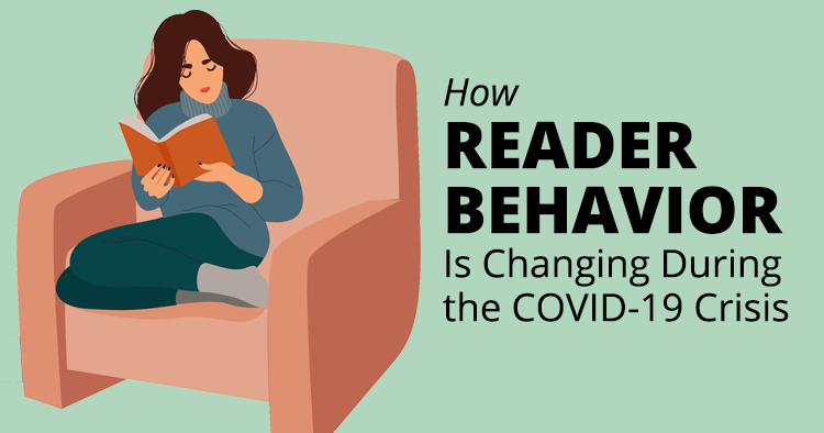 How Reader Behavior Is Changing During the COVID-19 Crisis