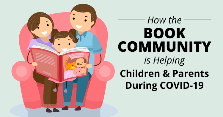How the Book Community Is Helping Children & Parents During COVID-19