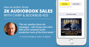 How an Author Drove 2K Audiobook Sales with Chirp & BookBub Ads