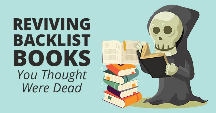 Reviving Backlist Books You Thought Were Dead