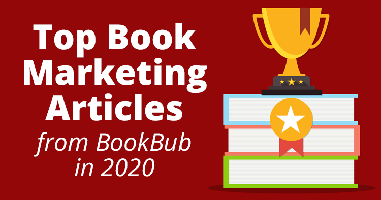 10 Top Book Marketing Articles from BookBub in 2020