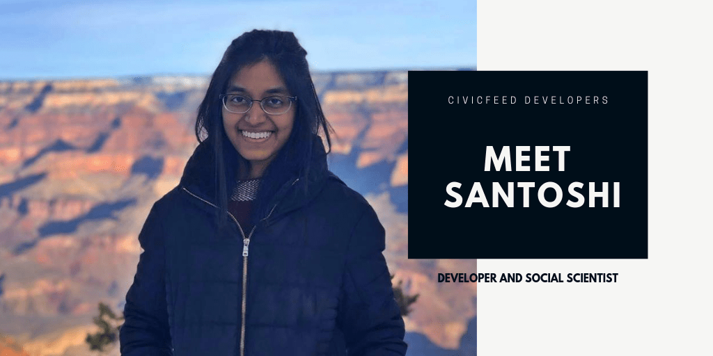 Meet Santoshi: Developer and Social Scientist