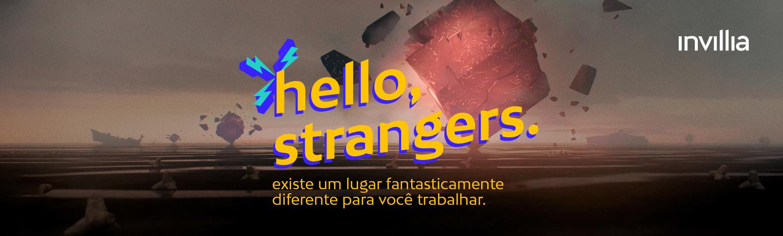 """Em busca dos incrivelmente talentosos, Invilla lança iniciativa global """"Hello, Strangers"""""""
