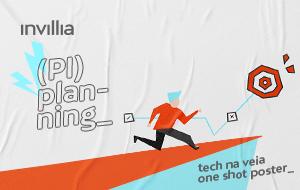 Tech na veia_ PI Planning e Lean Inception em missões de inovação