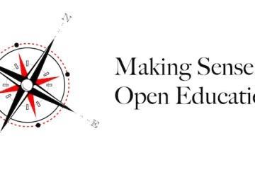 Making Sense of Open Education