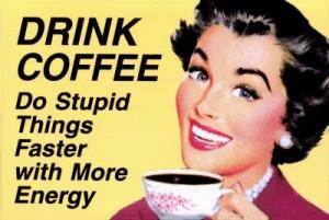 coffeestupid