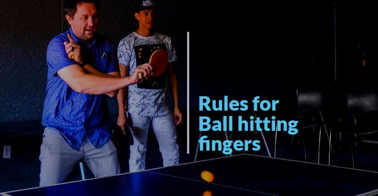 Read more about the article What happens if the ball hits your finger/hand in ping pong?
