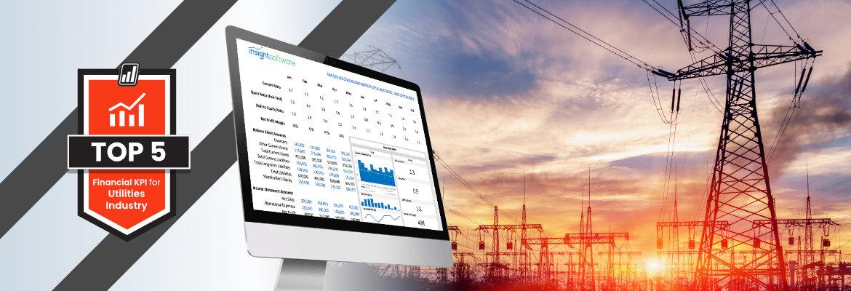 Top 5 Financial KPIs for Utilities Industry