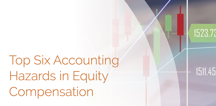 0028 Whitepaper Top Six Accounting Hazards In Equity Compensation