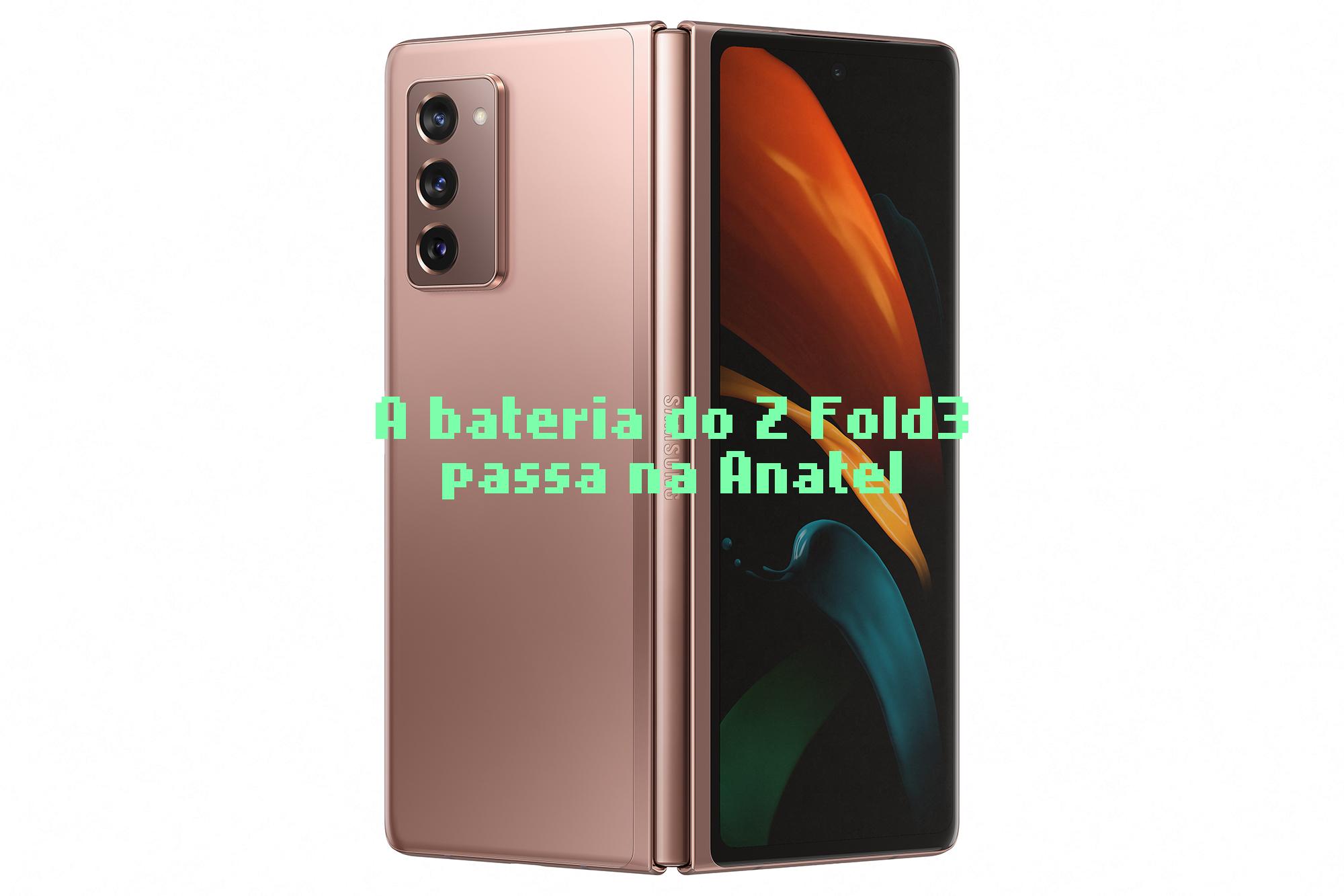 A bateria que faltava para o Galaxy Fold3 foi homologada