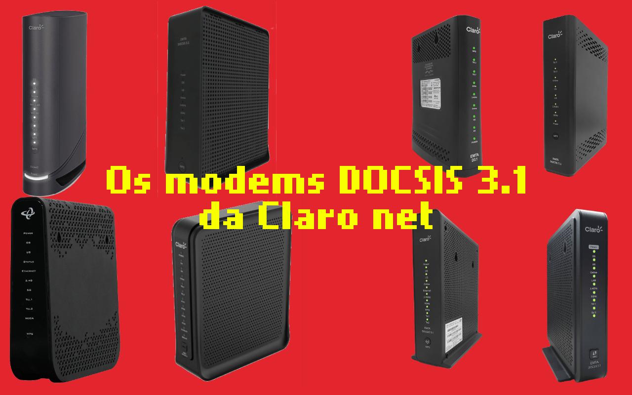 O mega-post dos modems DOCSIS da Claro net