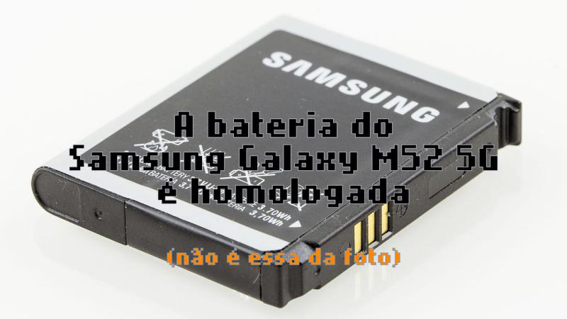 A bateria do Samsung Galaxy M52 foi homologada pela Anatel