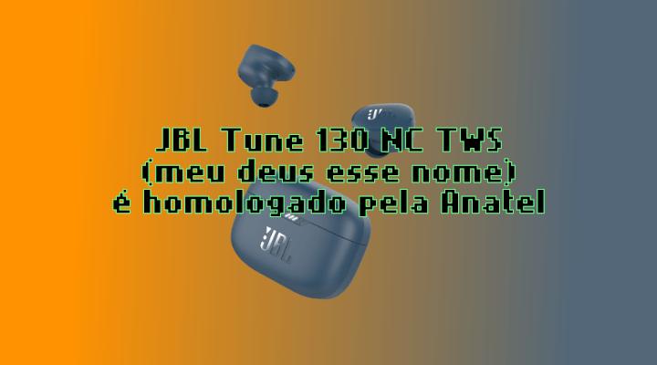 Harman homologa o JBL TUNE 130 NC TWS
