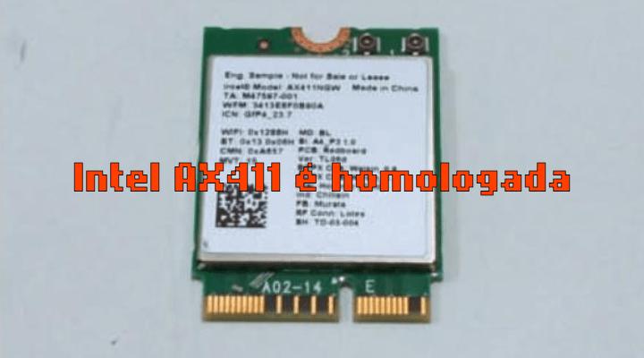 Intel AX411, com WiFi 6E, é homologada pela Anatel