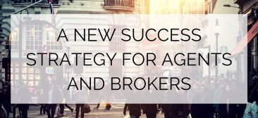 A new Success Strategy for Agents and Brokers