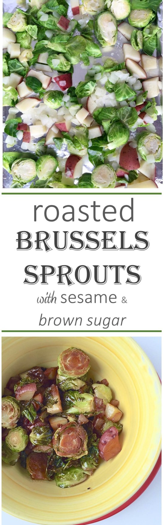 Roasted Brussels Sprouts w Sesame Brown Sugar