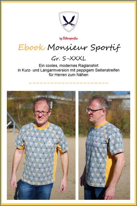 Ebook Ostseepiratin - Monsieur Sportif - Raglanshirt mit Seitenstreifen - Kurz und Langarmshirt für Jungs und Männer selber nähen
