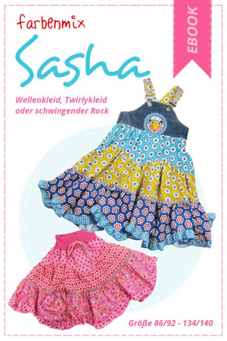 Stufenkleid, Wellenkleid oder schwingender Rock - neu als Ebook: Sasha wird eure Mädchen begeistern...