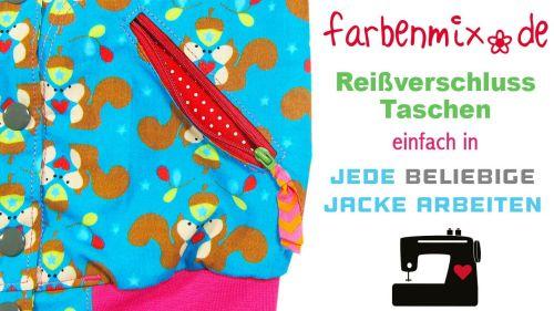 Reißverschluss Taschen nähen in jede beliebige Jacke - Videotutorial von farbenmix