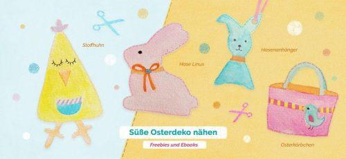 süße Osterdeko nähen mit Ebooks und Freebies von farbenmix