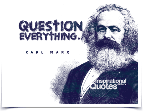 Question everything. - InspirationalQuotes.Gallery