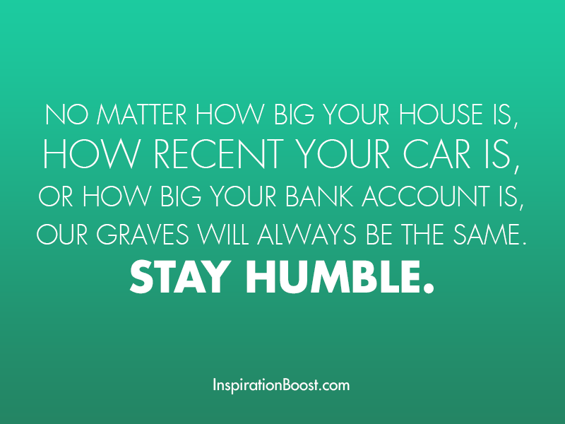 Stay Humble Quotes Inspiration Boost