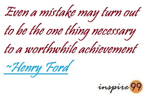 Quote Analysis henry ford, importance of mistakes, success and failure quotes henry ford, motivation inspirational thought on failure, motivational quote on failure, life quotes, how to respond to mistakes in life