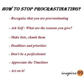 how to stop procrastinating, procrastination is the thief of time, avoid procrastination, deadlines, making a list,