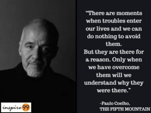 how to handle troubles, paulo coelho quotes trouble, quotes on difficulty in life,  quotes on trouble, troubles are for a reason quotes